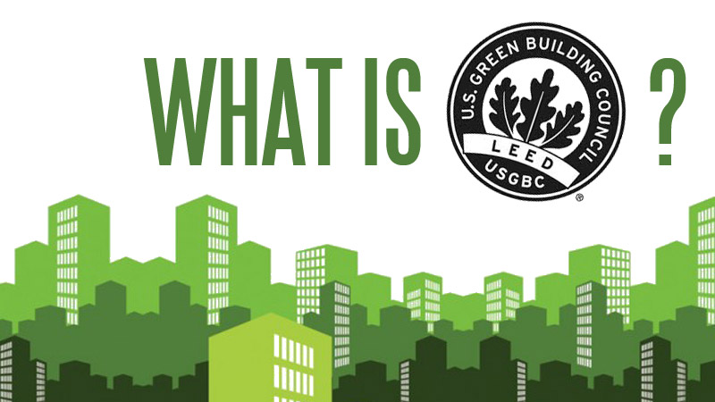 what-is-leed